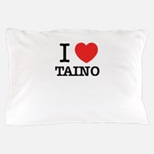 I Love TAINO Pillow Case