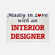 Madly in love with an Interior Designer Magnets