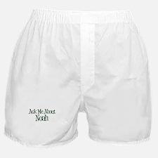 Ask Me About Noah Boxer Shorts