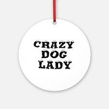Crazy Dog Lady Ornament (Round)