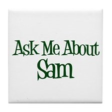 Ask Me About Sam Tile Coaster
