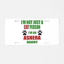 I'm an Ashera Daddy Aluminum License Plate