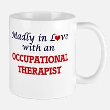 Madly in love with an Occupational Therapist Mugs