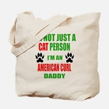 I'm an American Curl Daddy Tote Bag