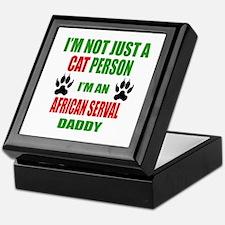 I'm an African serval Daddy Keepsake Box