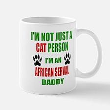 I'm an African serval Daddy Mug