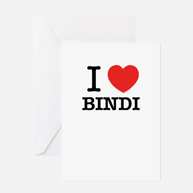 I Love BINDI Greeting Cards
