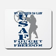 Mother-n-Law Fought Freedom - USAF Mousepad