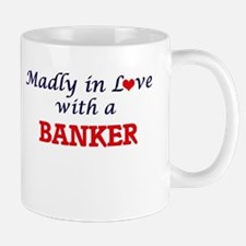 Madly in love with a Banker Mugs