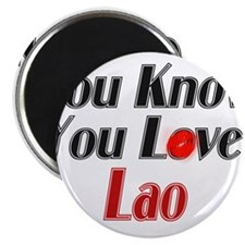 You know you love Lao Magnet