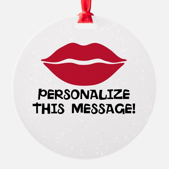 PERSONALIZED Red Lips Ornament