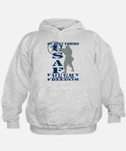 Best Friend Fought Freedom - USAF Hoodie