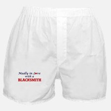 Madly in love with a Blacksmith Boxer Shorts