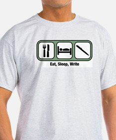 Eat, Sleep, Writing T-Shirt