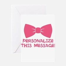 PERSONALIZED Pink Bow Tie Greeting Cards