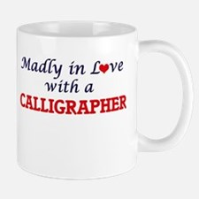 Madly in love with a Calligrapher Mugs