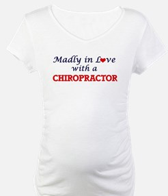 Madly in love with a Chiropracto Shirt