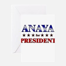 ANAYA for president Greeting Card
