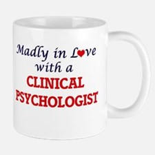 Madly in love with a Clinical Psychologist Mugs