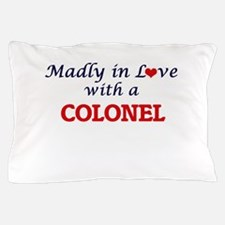 Madly in love with a Colonel Pillow Case