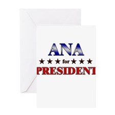 ANA for president Greeting Card