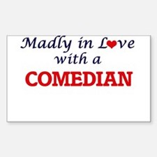 Madly in love with a Comedian Decal