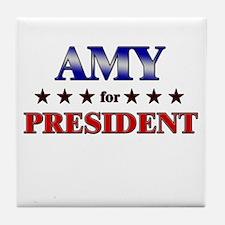 AMY for president Tile Coaster