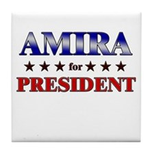 AMIRA for president Tile Coaster