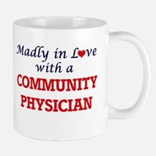 Madly in love with a Community Physician Mugs