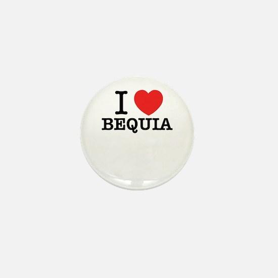 I Love BEQUIA Mini Button