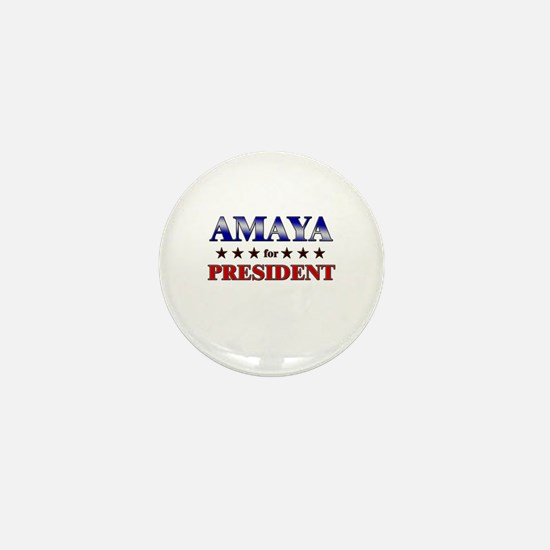 AMAYA for president Mini Button