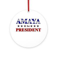 AMAYA for president Ornament (Round)
