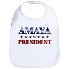 AMAYA for president Bib