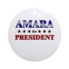 AMARA for president Ornament (Round)
