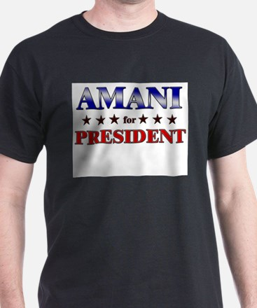 AMANI for president T-Shirt