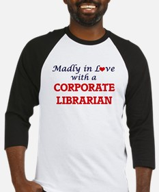Madly in love with a Corporate Lib Baseball Jersey