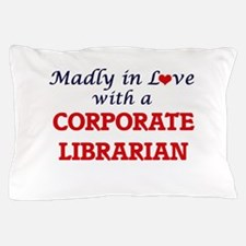 Madly in love with a Corporate Librari Pillow Case