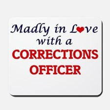 Madly in love with a Corrections Officer Mousepad