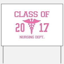 Class Of 2017 Nursing Dept Yard Sign