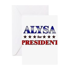 ALYSA for president Greeting Card