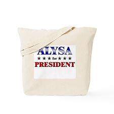 ALYSA for president Tote Bag