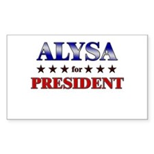 ALYSA for president Rectangle Decal