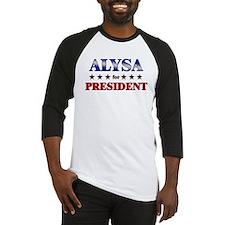 ALYSA for president Baseball Jersey