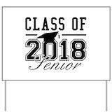 2018 graduate Yard Signs