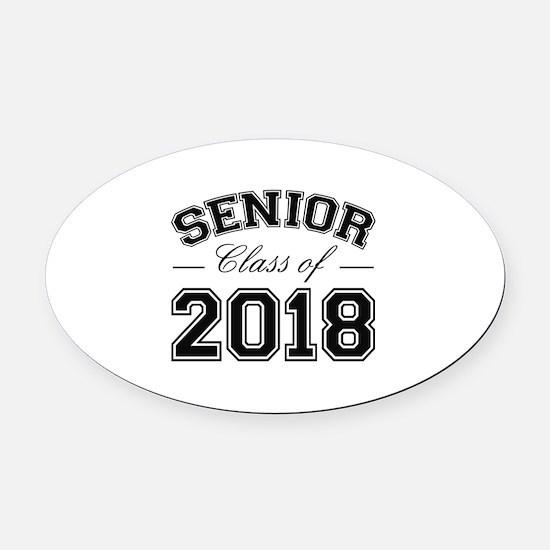 Class Of 2018 Senior Oval Car Magnet