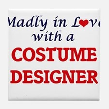Madly in love with a Costume Designer Tile Coaster