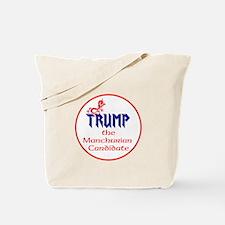 Trump, the Manchurian cadndidate Tote Bag