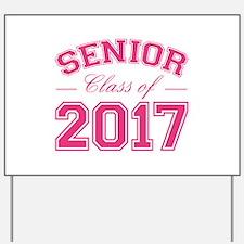 Class Of 2017 Senior Yard Sign