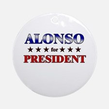 ALONSO for president Ornament (Round)