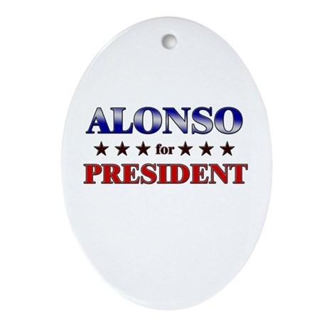 ALONSO for president Oval Ornament